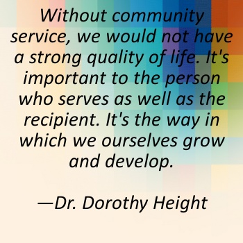 without community service we would not have a strong quality of life its important to the person who serves as well as the recipient its the way in