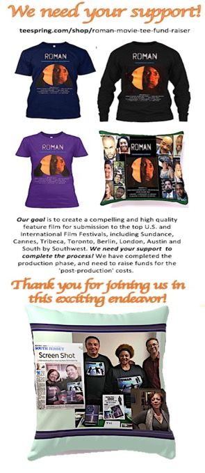 To fans of the arts and especially indy films, we need your help to complete the post production process of the feature film, Roman. This movie addresses the plight of men who struggle with their past and also addresses the issue of mentoring at-risk teens. It's a 'boys to men' story built on suspense, and inspiration. Please help us by ordering a tee shirt orcommemorative pillow! Thank you for your support!