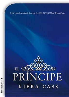 Perdida en un mundo de libros: Reseña El príncipe, un cuento de la selección - Kiera Cass