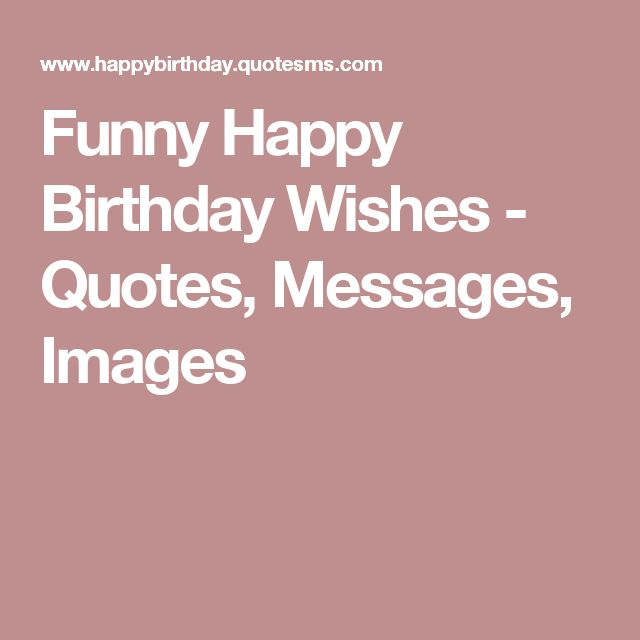 1000+ Ideas About Funny Happy Birthday Images On Pinterest