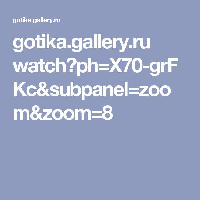 gotika.gallery.ru watch?ph=X70-grFKc&subpanel=zoom&zoom=8