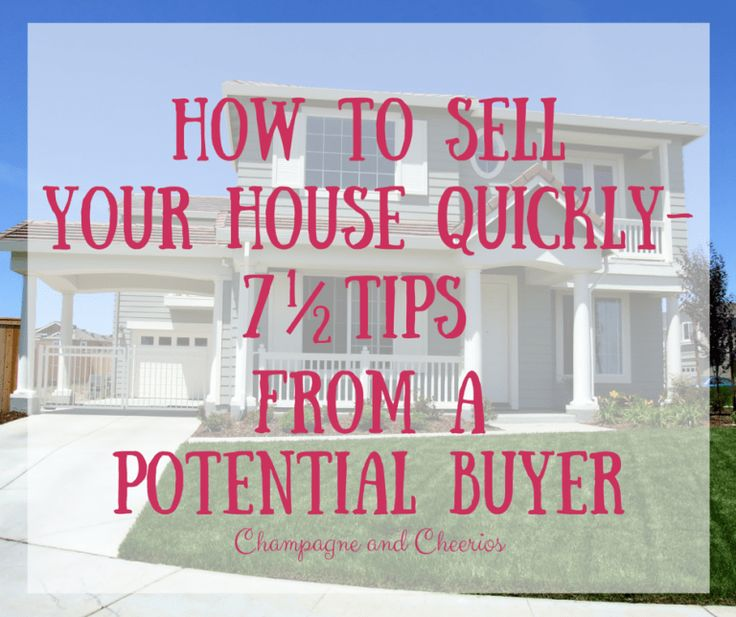 How to Sell Your House Quickly 7 1/2 Tips from a