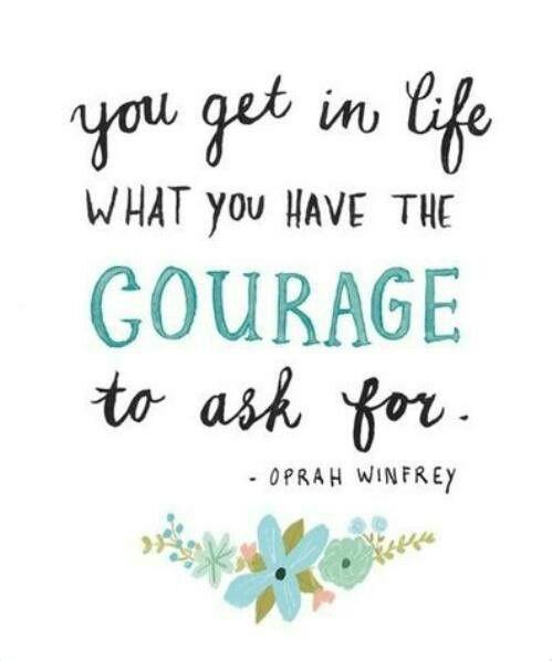 Courage creates opportunities