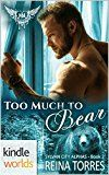 Paranormal Dating Agency: Too Much To Bear (Kindle Worlds Novella) (Sylvan City Alphas Book 2) by Reina Torres (Author) #Kindle US #NewRelease #ScienceFiction #SciFi #eBook #ad