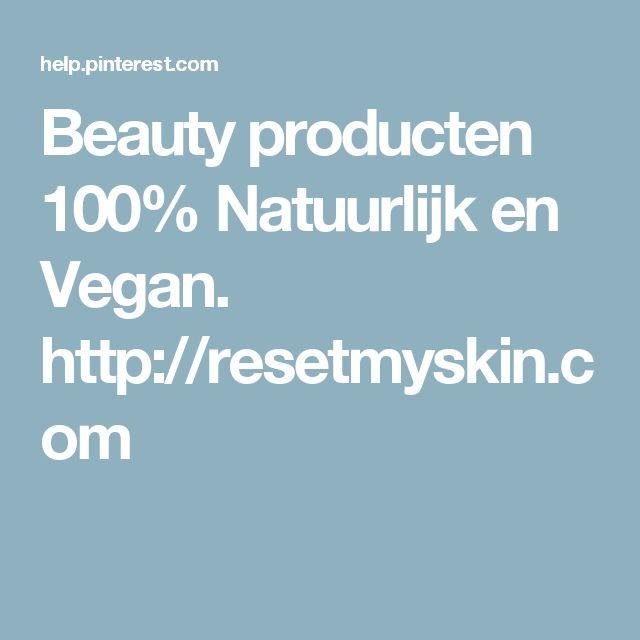 Beauty producten 100% Natuurlijk en Vegan. Goed tegen Acne en overige huidproblemen.