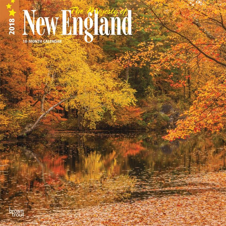 Majesty Of New England, The 2018 12 X 12 Inch Monthly Square Wall Calendar  ISBN: 978-1-4650-9049-2