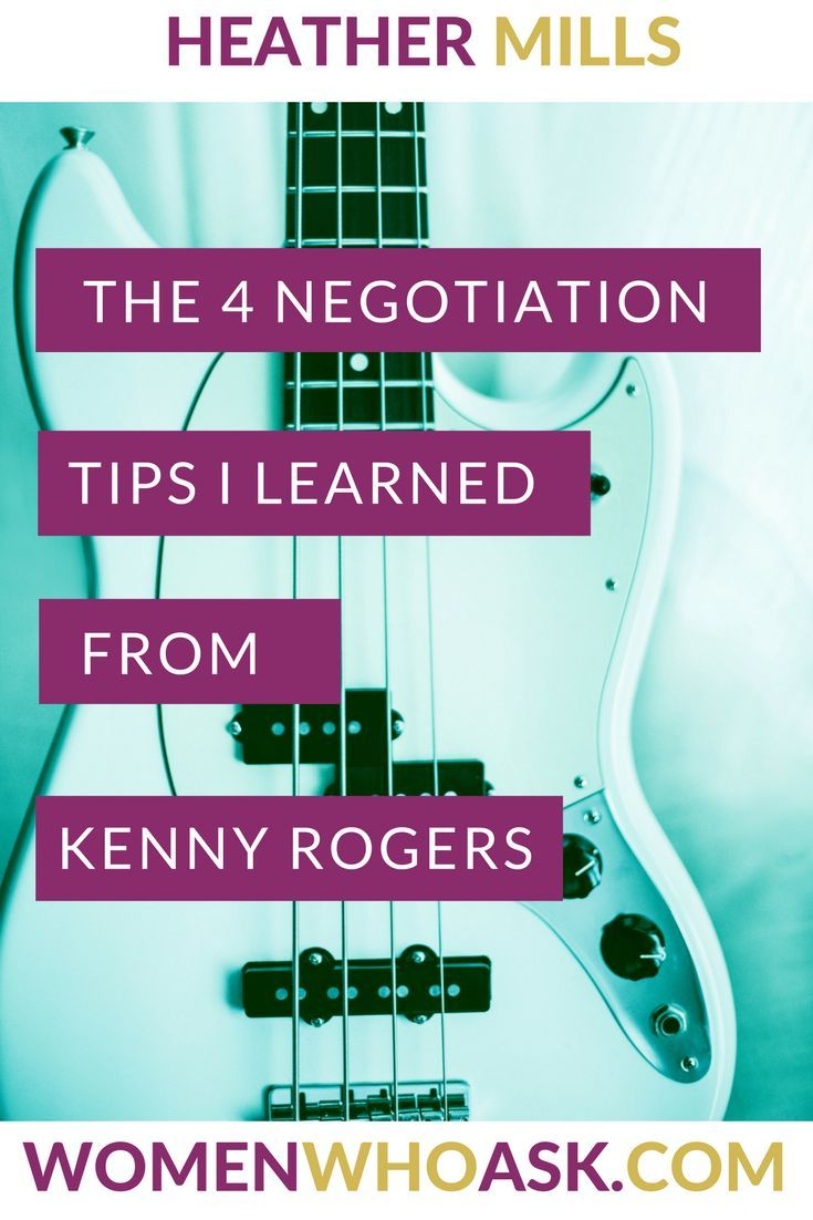 The 4 Negotiation Tips I Learned from Kenny Rogers — Women Who Ask