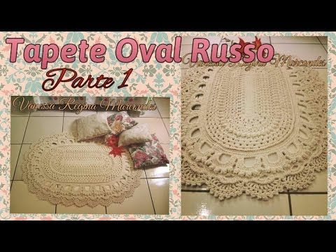 Tapete Oval Russo em croche Parte 1 Por Vanessa Marcondes - YouTube