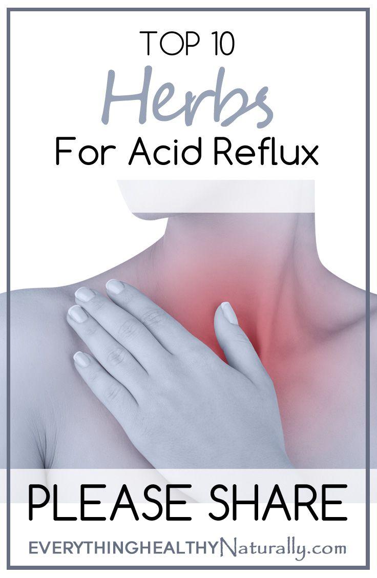 Top 10 Herbs For Acid Reflux