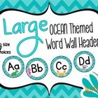 This packet contains ocean themed large word wall headers (A to Z) in two sizes: 7 inch and 5 inch. This packet comes with directions on how to pri...