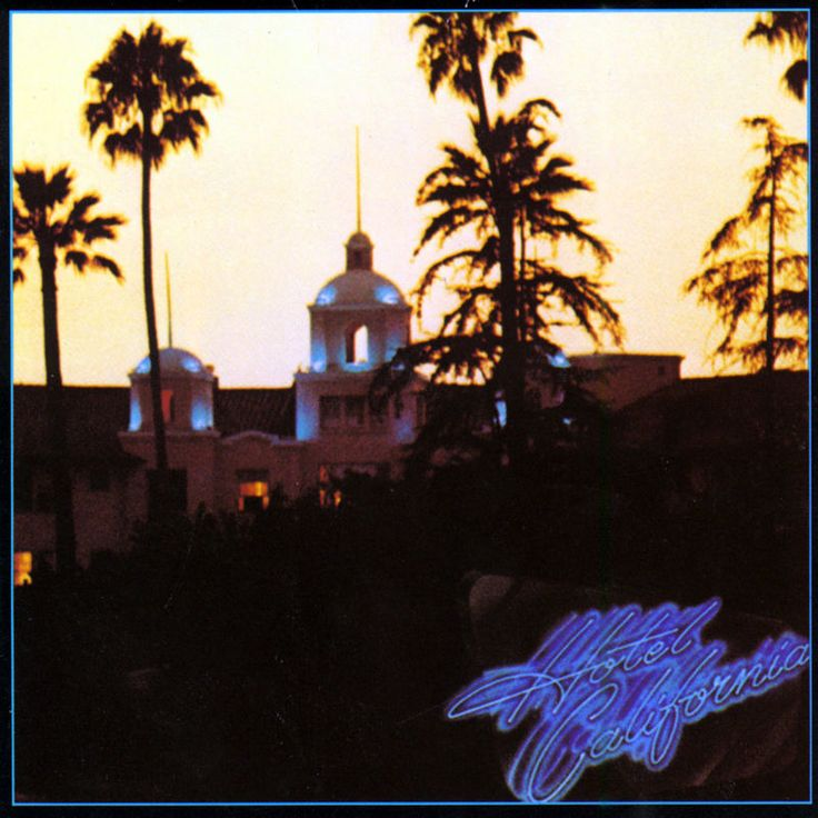 Hotel California (Remastered) by Eagles - Hotel California (Remastered)