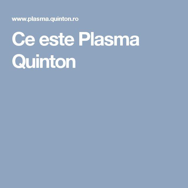 Ce este Plasma Quinton