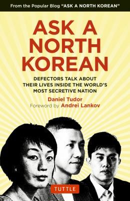 "Culled from the weekly column Ask a North Korean, which is published by NK News and invites readers around the world to pose questions to North Korean defectors, a collection of interviews provides authentic first-hand testimonies about what is happening inside the ""Hermit Kingdom."""
