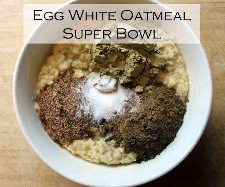 Egg white oatmeal is the BEST. Love the added protein and ...