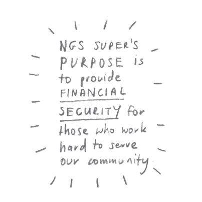 Our purpose #ngssuper #superannuation