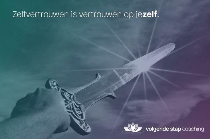 Heb vertrouwen in jezelf!  #zelfvertrouwen #coach #eindhoven volgendestapcoaching.nl