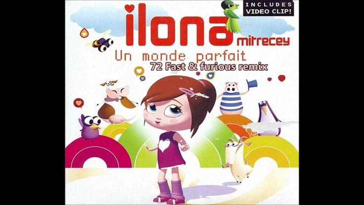 Ilona Mitrecey - Un monde parfait (72 Fast & Furious remix)