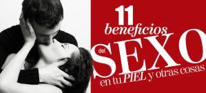 11 beneficios del sexo en tu piel