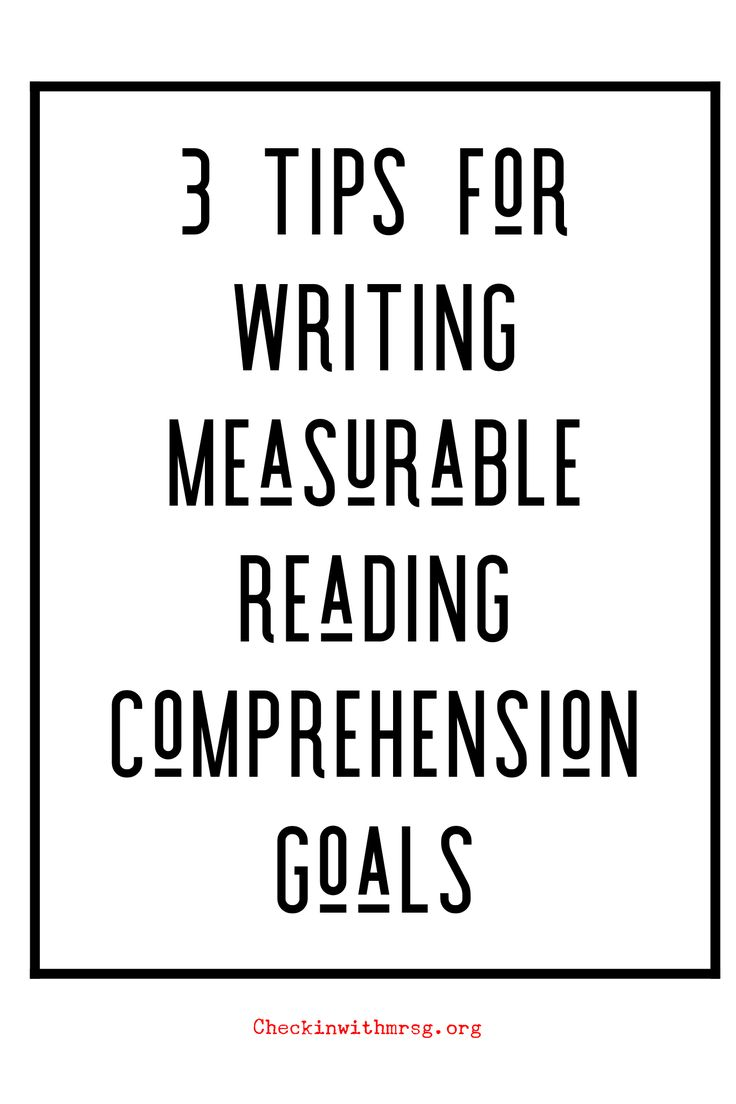 Measurable Goals for Reading Comprehension (With images