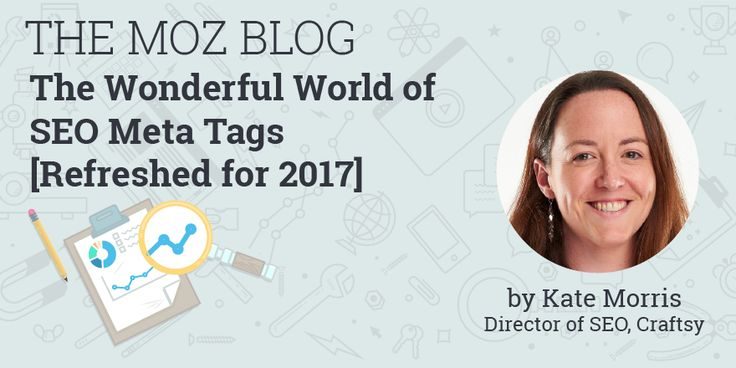 Which meta tags are absolutely necessary, which are dependent on your situation, and which should you absolutely ignore or remove? Kate Morris refreshes her original 2010 post on the subject of meta tags, sharing a few new tips and reiterating what's remained the same over the past 7 years.