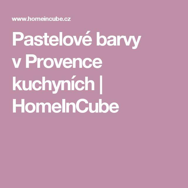 Pastelové barvy vProvence kuchyních | HomeInCube
