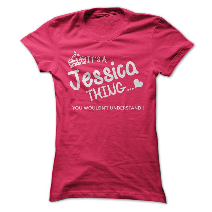 Its a Jessica Thing