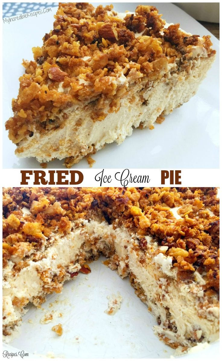 """Fried"" Ice Cream Pie!"