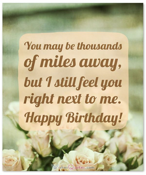 30 Birthday Wishes For Someone Special Who Is Far Away Birthday