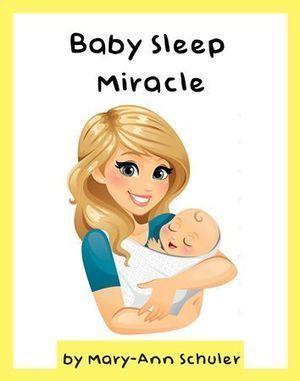 Baby Sleep Miracle Ebook PDF Full & Free Download