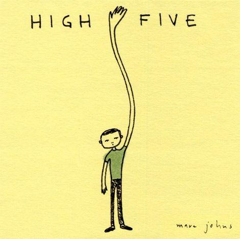 high five — Marc Johns