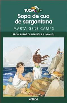 Sopa de cua de sargantana - Marta Gené Camps; il·lustracions: Maria Espluga