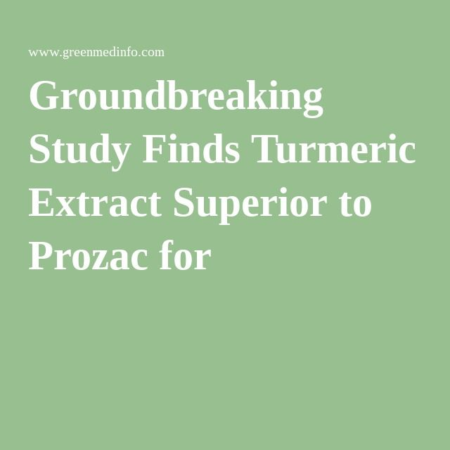 Groundbreaking Study Finds Turmeric Extract Superior to Prozac for