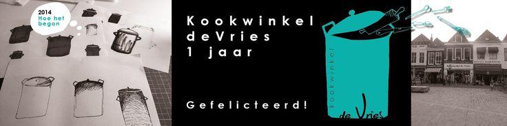 TROTS OP > #Kookwinkel de Vries. Gefeliciteerd met jullie 1 jarig bestaan!!  #KBHdeVries #kookwinkendevries #Zierikzee #zeeland #gefeliciteerd #1jaar #tentypografie