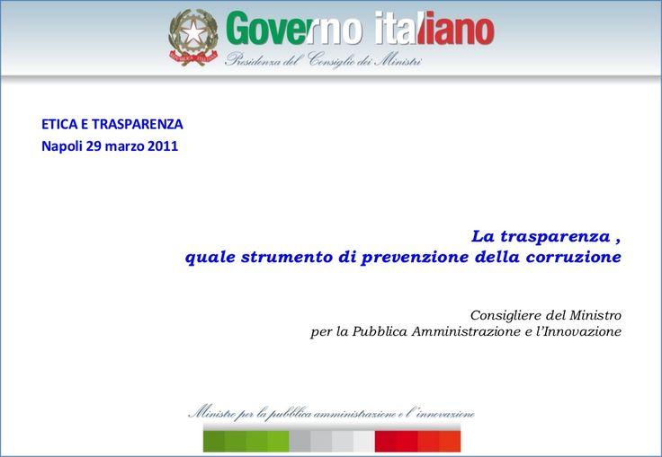 NAPOLI, 29 marzo.Maurizio Bortoletti.Trasparenza come prevenzione della corruzione by progettoetica via slideshare