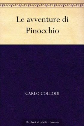 Le avventure di Pinocchio - Carlo Collodi - 492 recensioni su Anobii