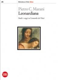 """Pietro C. Marani, """"Leonardiana. Studi e saggi su Leonardo da Vinci"""", 2010"""