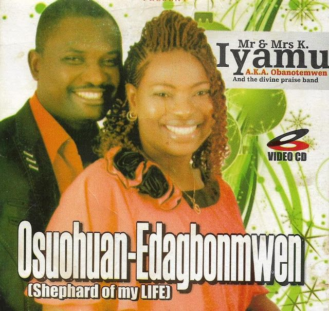 Mr and Mrs K  Iyamu - Osuohuan-Edaghonmwen - Audio - Mp3