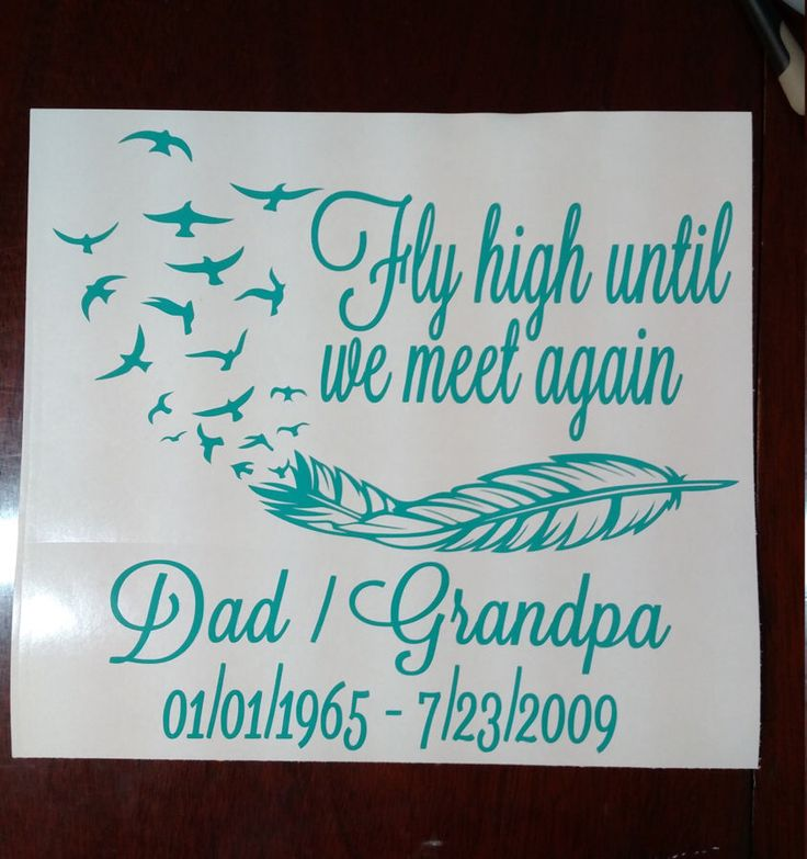 Fly High Until We Meet Again Car Decal, Remembrance Decal, In Loving Memory Decal by MelissasVinylDesigns on Etsy https://www.etsy.com/listing/249556723/fly-high-until-we-meet-again-car-decal