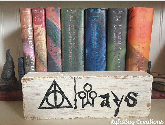 Harry Potter shelf block Always quote JK by lylabugcreations
