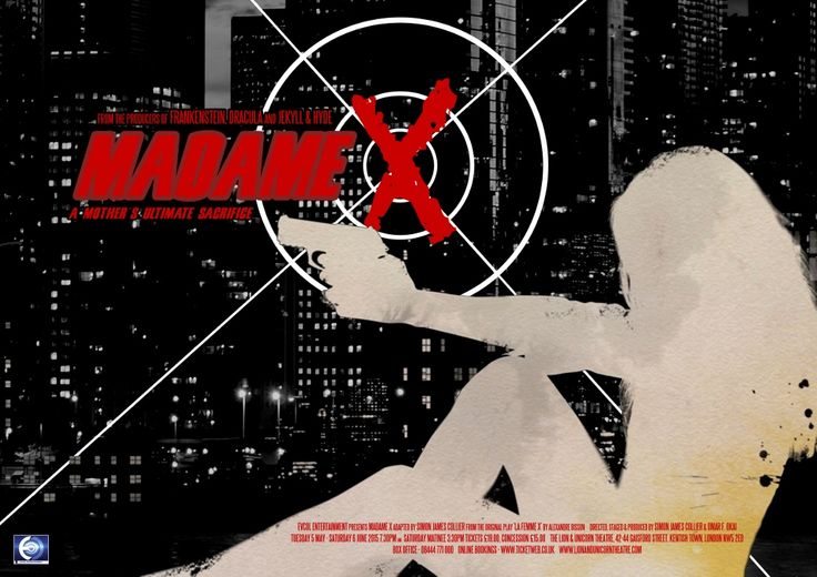 Madame X production poster -- London -- 2015