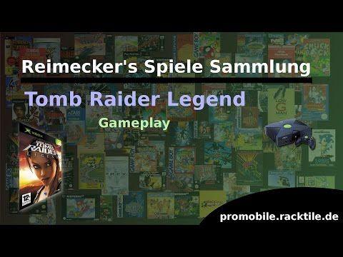 Reimecker's Spiele Sammlung : Tomb Raider Legend
