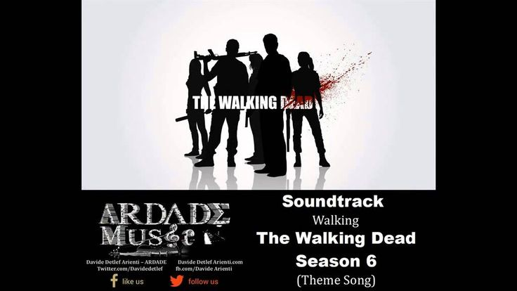 Soundtrack - The Walking Dead Season 6 Theme Song