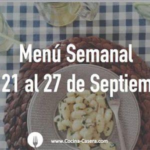 Menú Semanal del 28 de Septiembre al 4 de Octubre con Recetas | Recetas de Cocina Casera - Recetas fáciles y sencillas