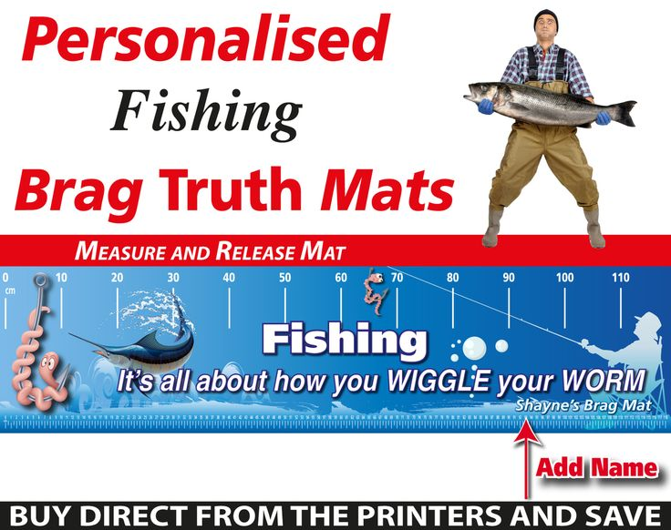 Wholesale Printers,  - Personalised Fishing Funny Worm Brag Truth Measure and Release Mat, $19.95 (http://www.wholesaleprinters.com.au/personalised-fishing-funny-worm-brag-truth-measure-and-release-mat/)