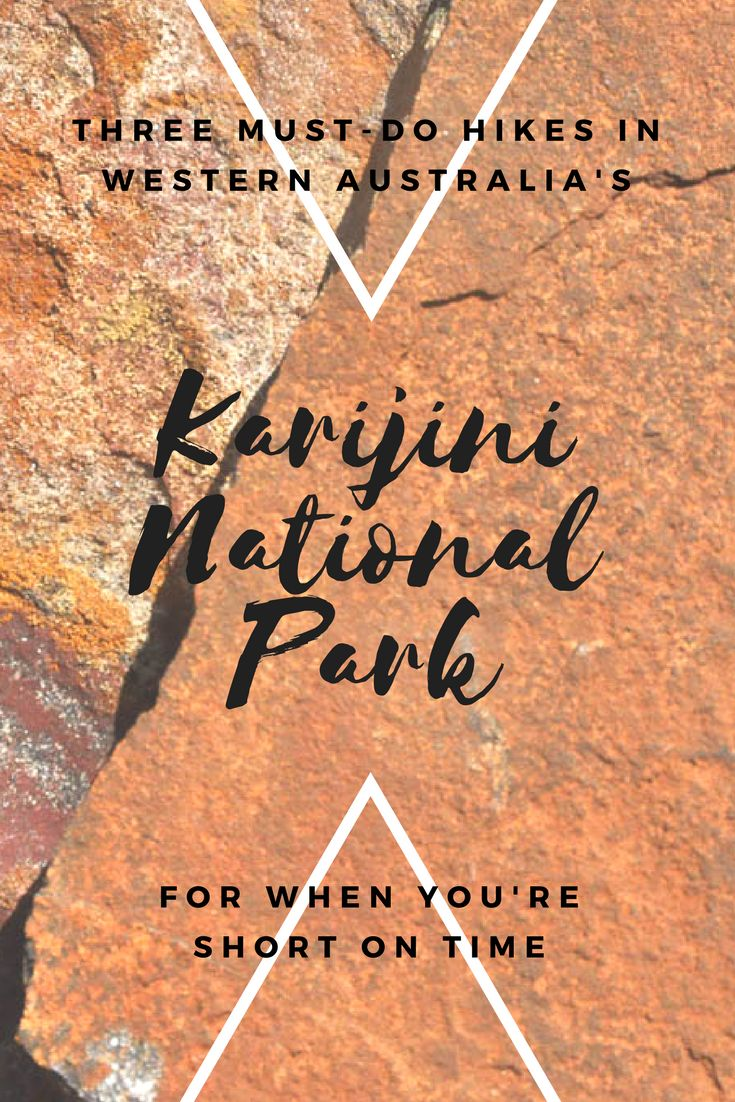 Three Must-Do Hikes in Karijini National Park For When You're Short on Time