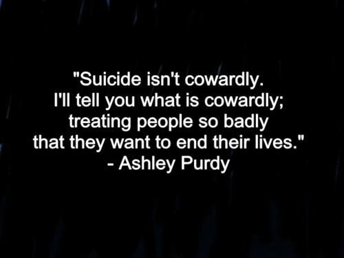 I wish more people would remember this. The amount of people I saw spreading the world about suicide awareness day on twitter ect who usually call suicide selfish shocked me. People need to remember that awareness about suicide shouldn't just  be remembered on one day.
