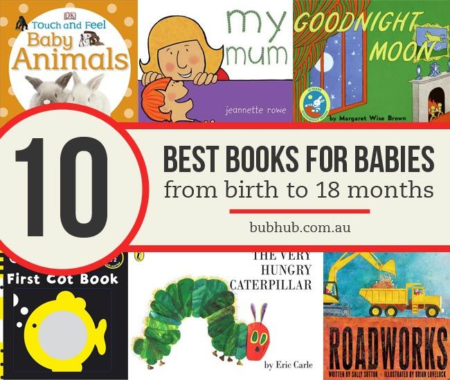 Reading is a wonderful activity you can share with your child from birth! Here are some awesome books you can read to your baby ...