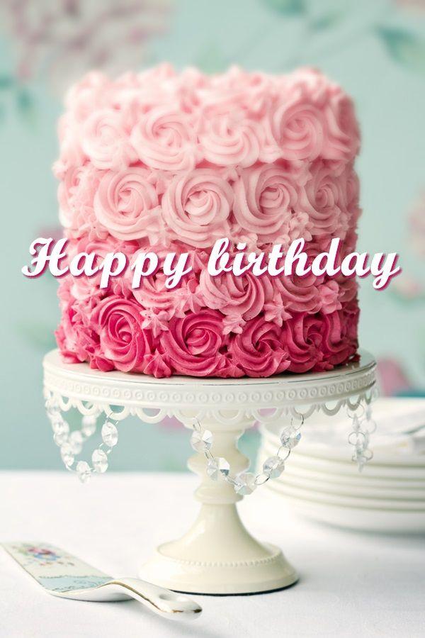 Birthday Cake Wish You A Happy Birthday Birthdays