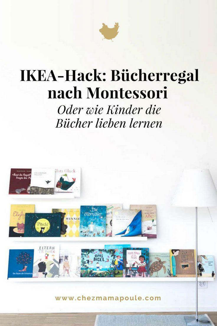 Wie Kinder die Bücher lieben lernen oder unser Bücherregal nach Montessori (Ein IKEA-Hack)