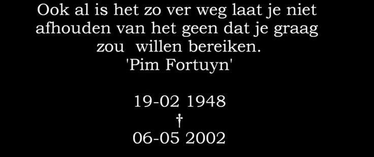 - Pim Fortuyn